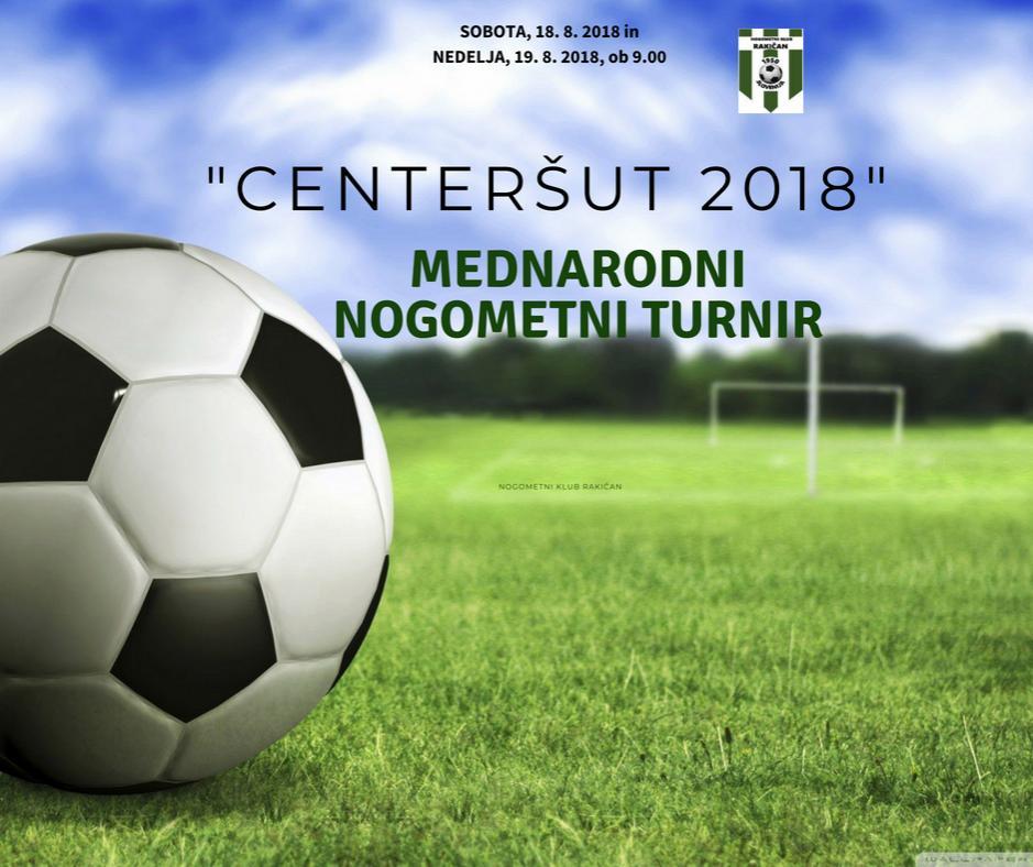 Mednarodni turnir Centeršut 2018, Rakičan