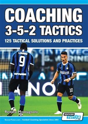 Treningi in navodila za igranje v sistemu 3-5-2 - 125 TAKTIČNIH REŠITEV IN VAJ